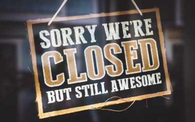 COVID-19 Business Shutdown – Close Down Shop